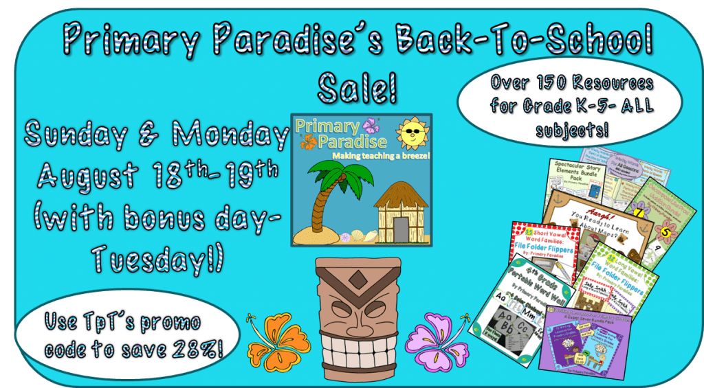 Back To School TpT Sale- Primary Paradise