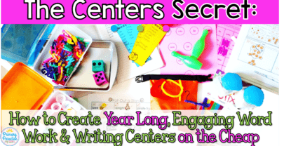 The Secret to Engaging Word Work & Writing Centers on the Cheap