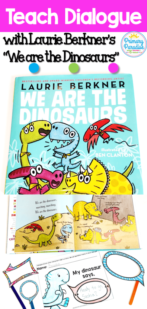 Use Laurie Berkner's Book We are the Dinosaurs to teach dialogue with this fun, free activity!