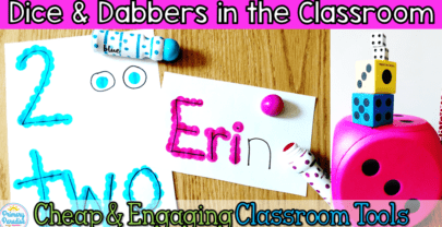 Dice and Dabbers in the Classroom: Cheap & Engaging Tools