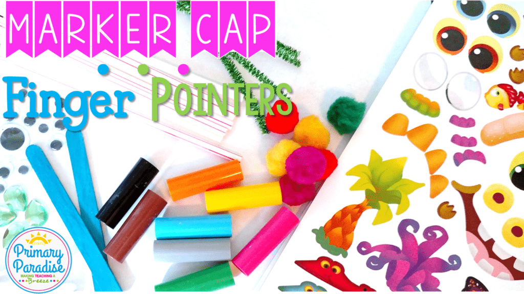 Use old, dried up marker caps to make adorable, cheap, and easy finger pointers in this fun DIY post! These are the perfect way to make guided reading, independent reading, and Daily 5 times more fun! So easy students can make them themselves!