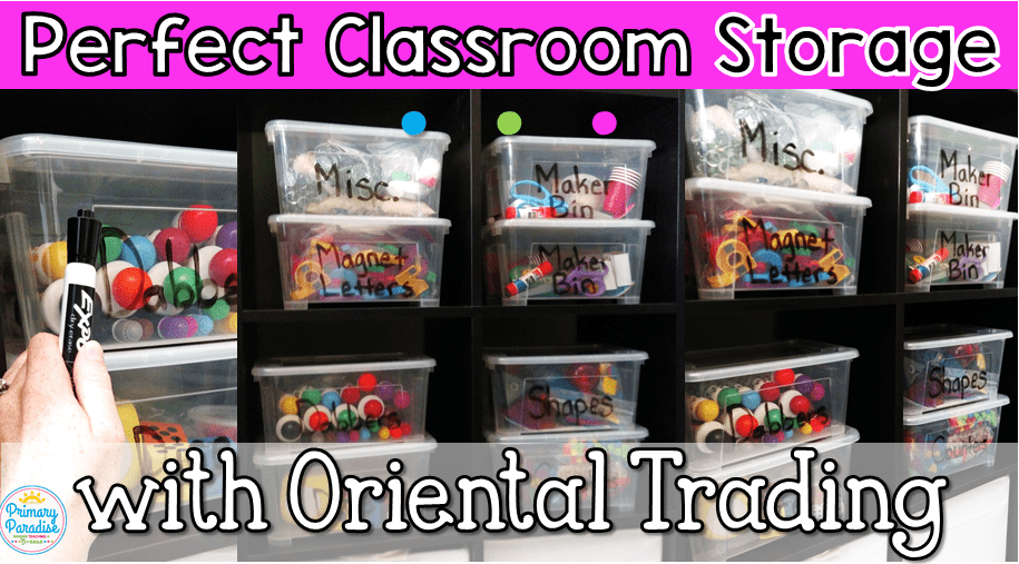 Perfect Classroom Storage with Oriental Trading