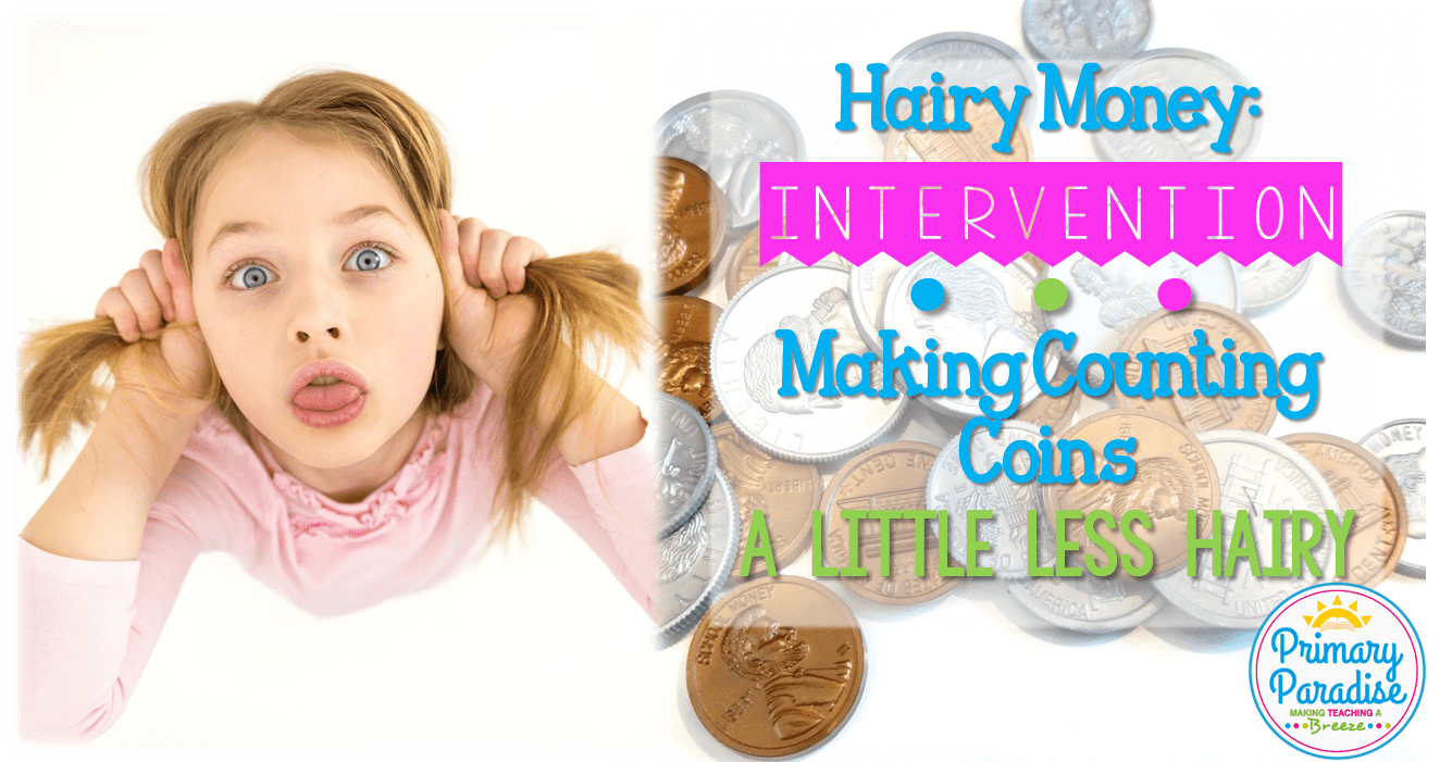Hairy Money: An Intervention Tool for Counting Coins
