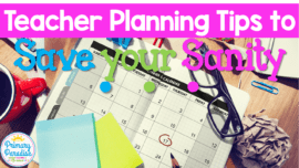 Staying organized isn't easy! Read to learn 4 teacher planning tops to help you stay organized! These are so helpful for the beginning of the year.