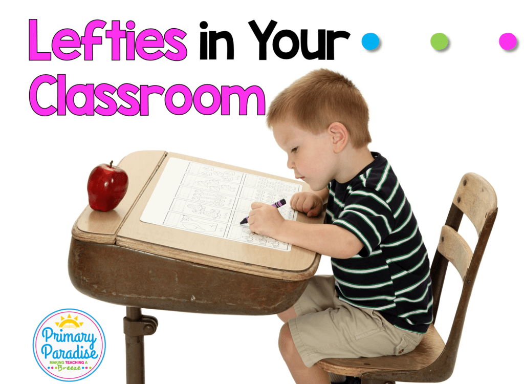 Left handed students are living in a right handed world. Does that mean lefties have to struggle in the classroom? Learn 5 ways you can support your south paw students in easy and simple ways that will enhance their learning in your K-2, elementary classroom.